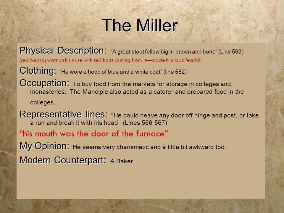 The Miller Physical Description: A great stout fellow big in brawn and bone (Line 563)