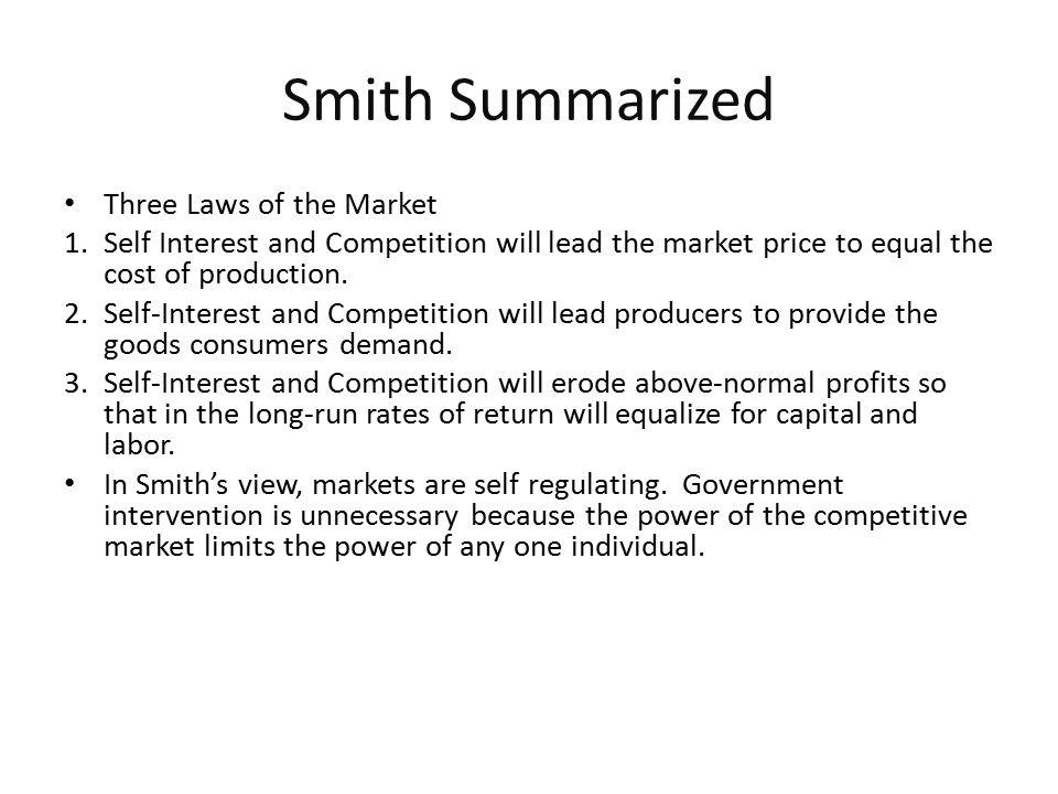 Smith Summarized Three Laws of the Market