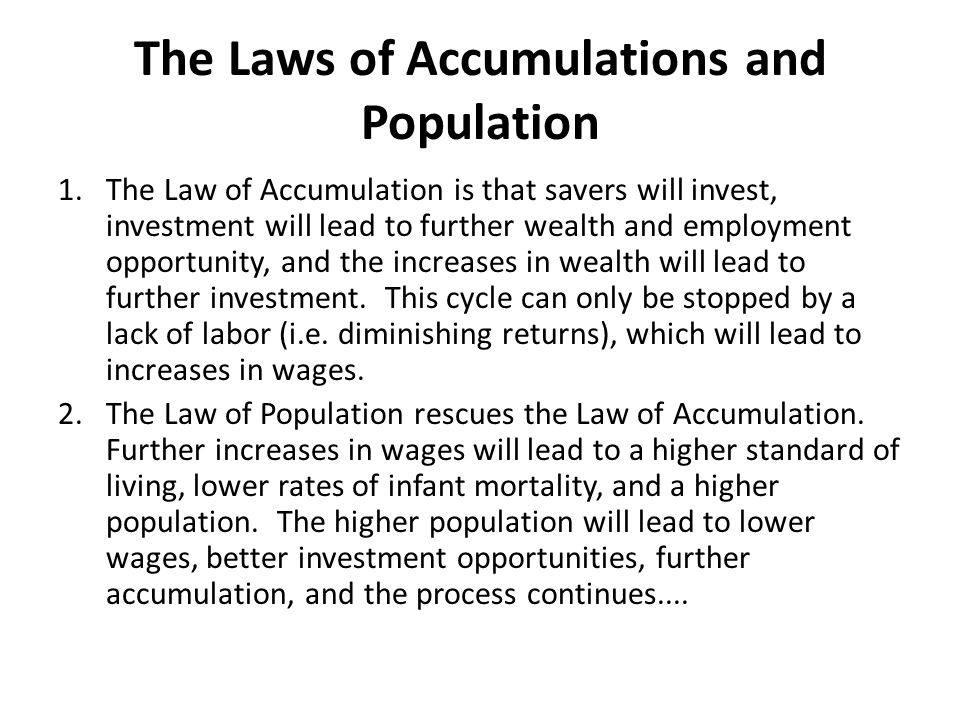 The Laws of Accumulations and Population