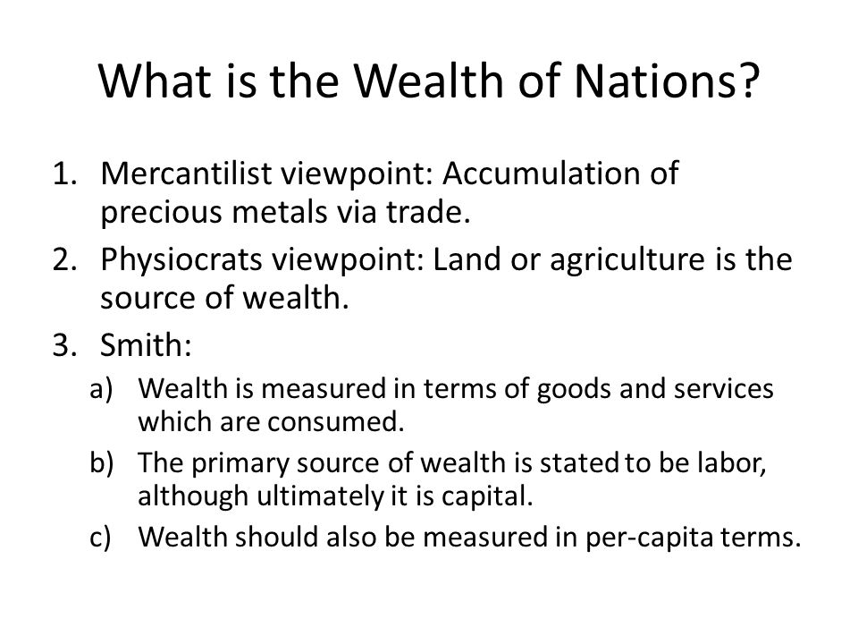 What is the Wealth of Nations