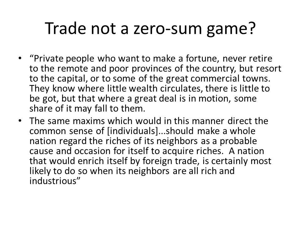 Trade not a zero-sum game