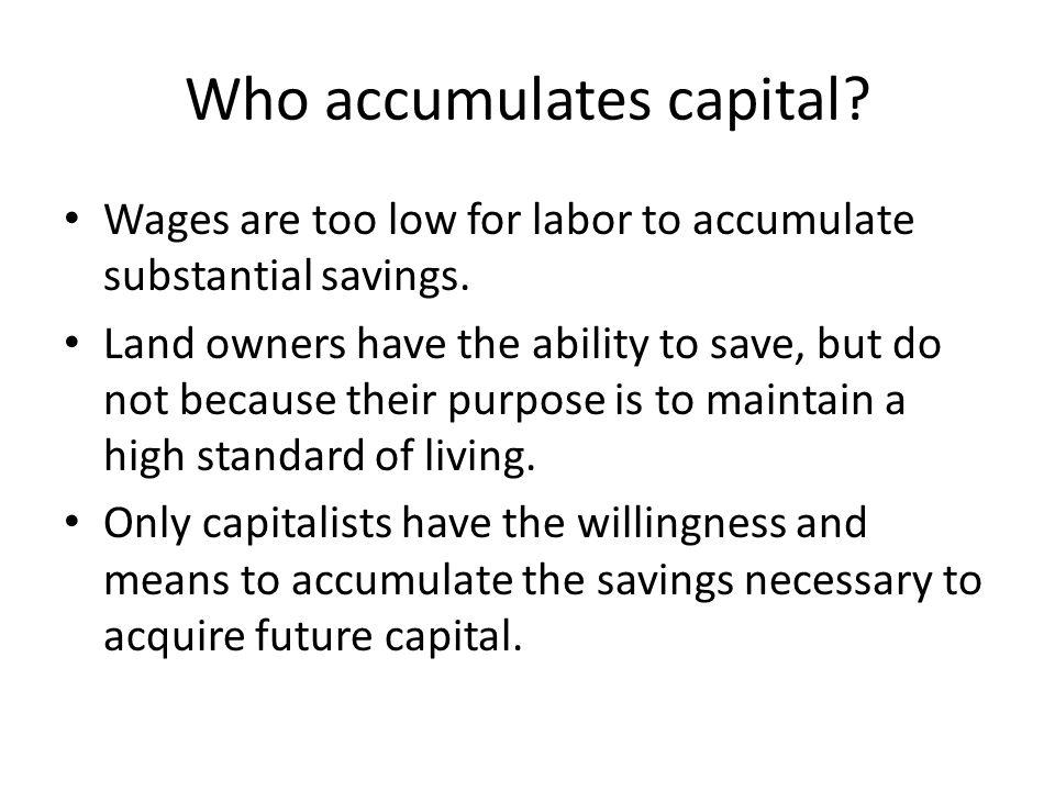 Who accumulates capital