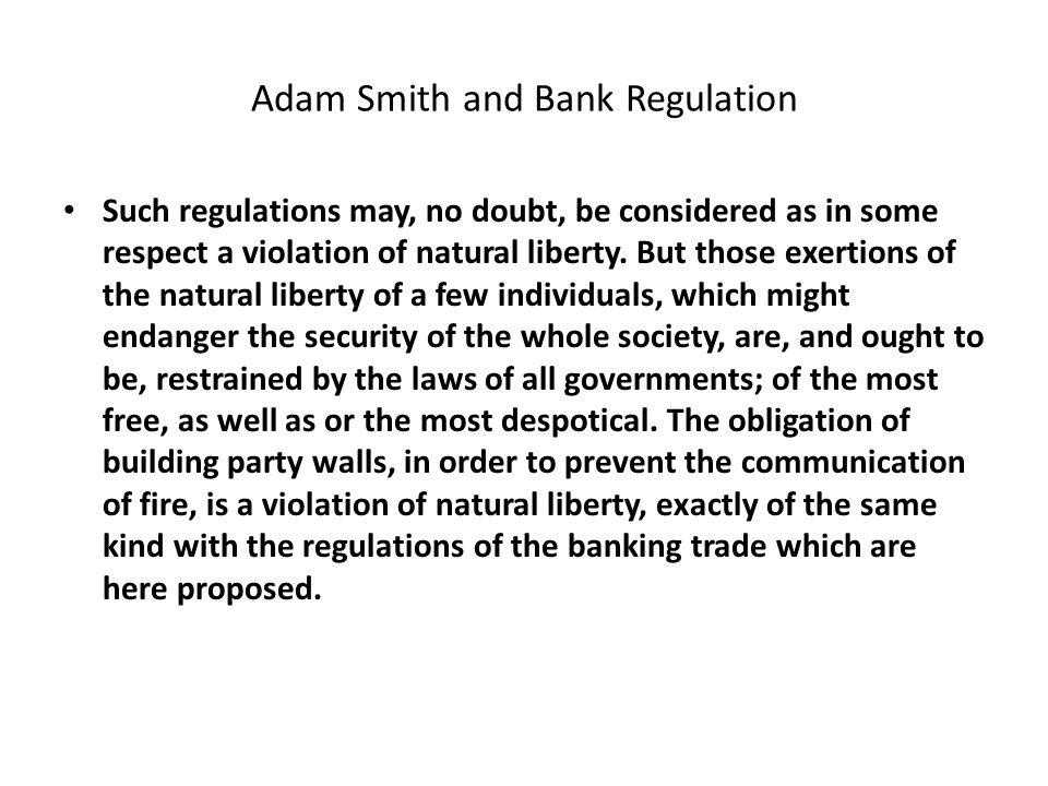 Adam Smith and Bank Regulation
