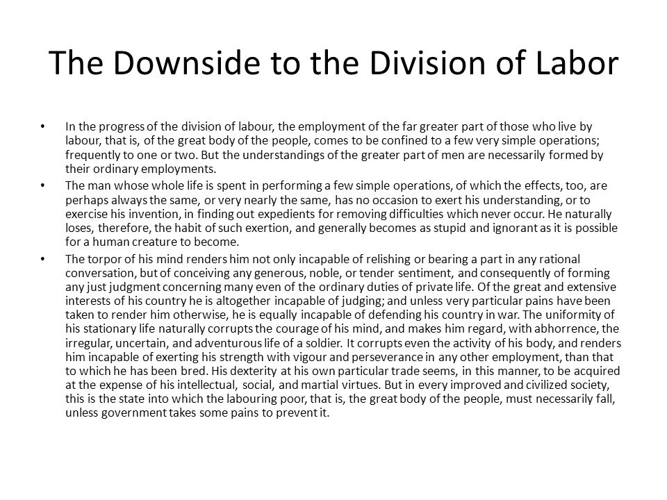 The Downside to the Division of Labor