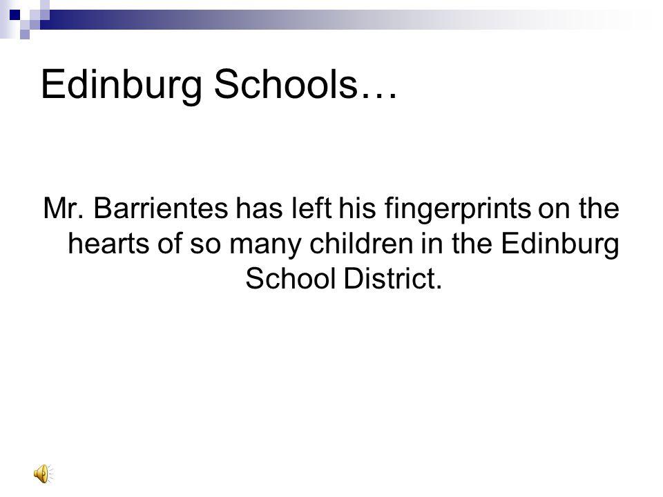 Edinburg Schools… Mr.