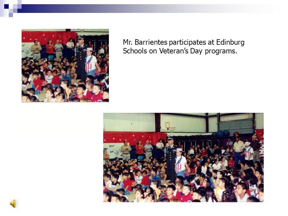 Mr. Barrientes participates at Edinburg Schools on Veteran's Day programs.