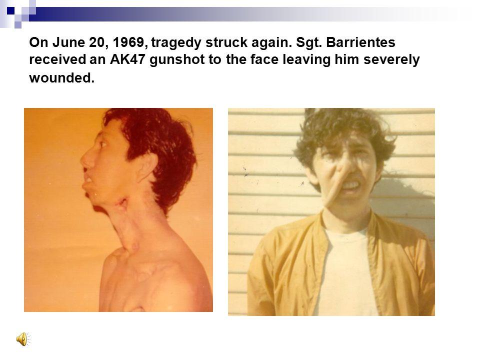 On June 20, 1969, tragedy struck again. Sgt