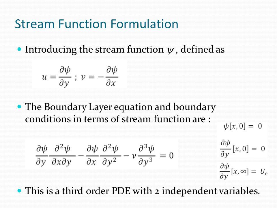 Stream Function Formulation