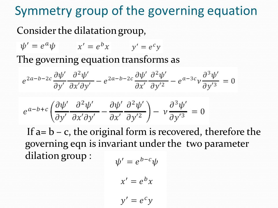 Symmetry group of the governing equation
