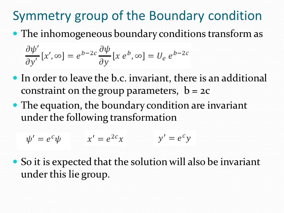 Symmetry group of the Boundary condition