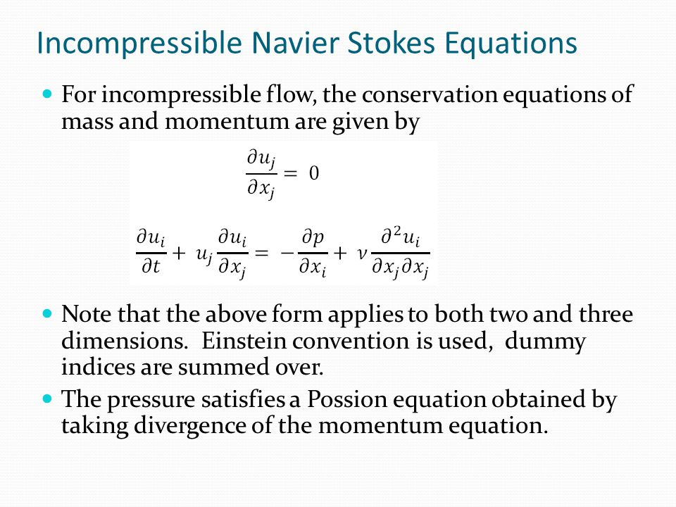 Incompressible Navier Stokes Equations