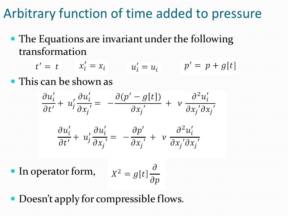 Arbitrary function of time added to pressure