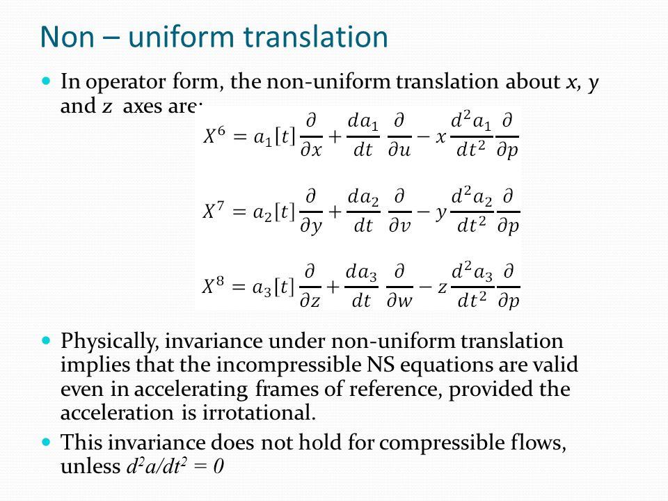 Non – uniform translation