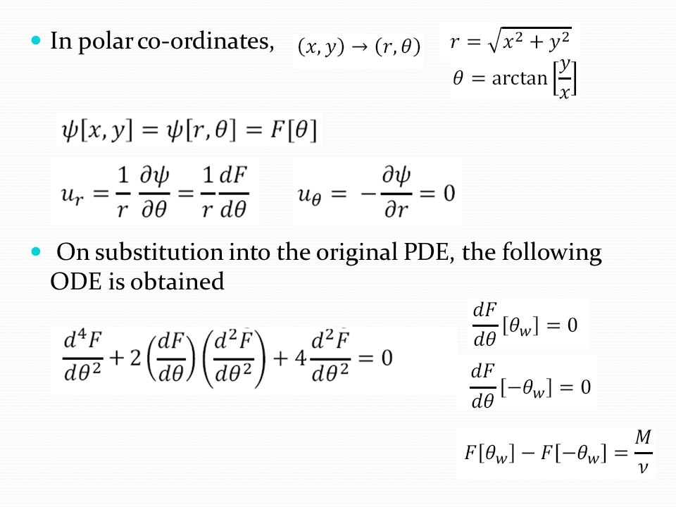 In polar co-ordinates, On substitution into the original PDE, the following ODE is obtained