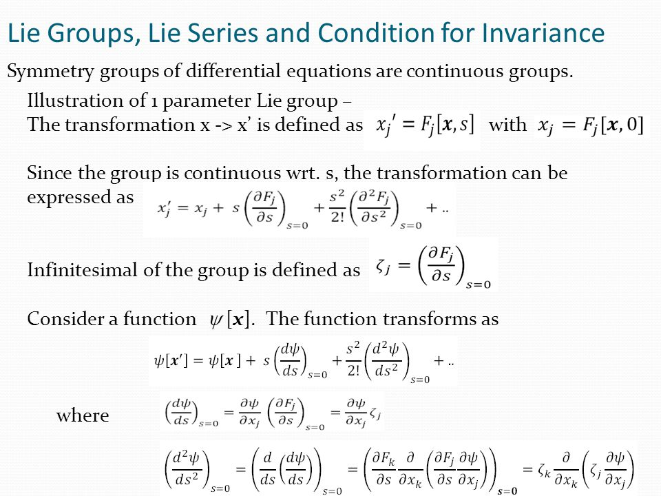 Lie Groups, Lie Series and Condition for Invariance