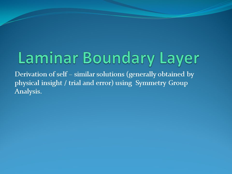 Laminar Boundary Layer