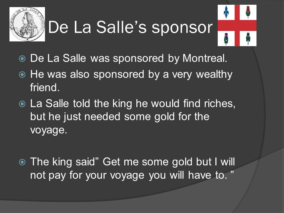 De La Salle's sponsor De La Salle was sponsored by Montreal.