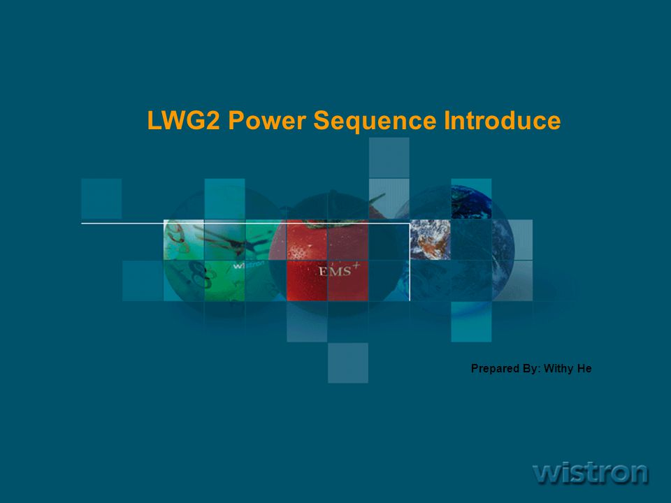 LWG2 Power Sequence Introduce
