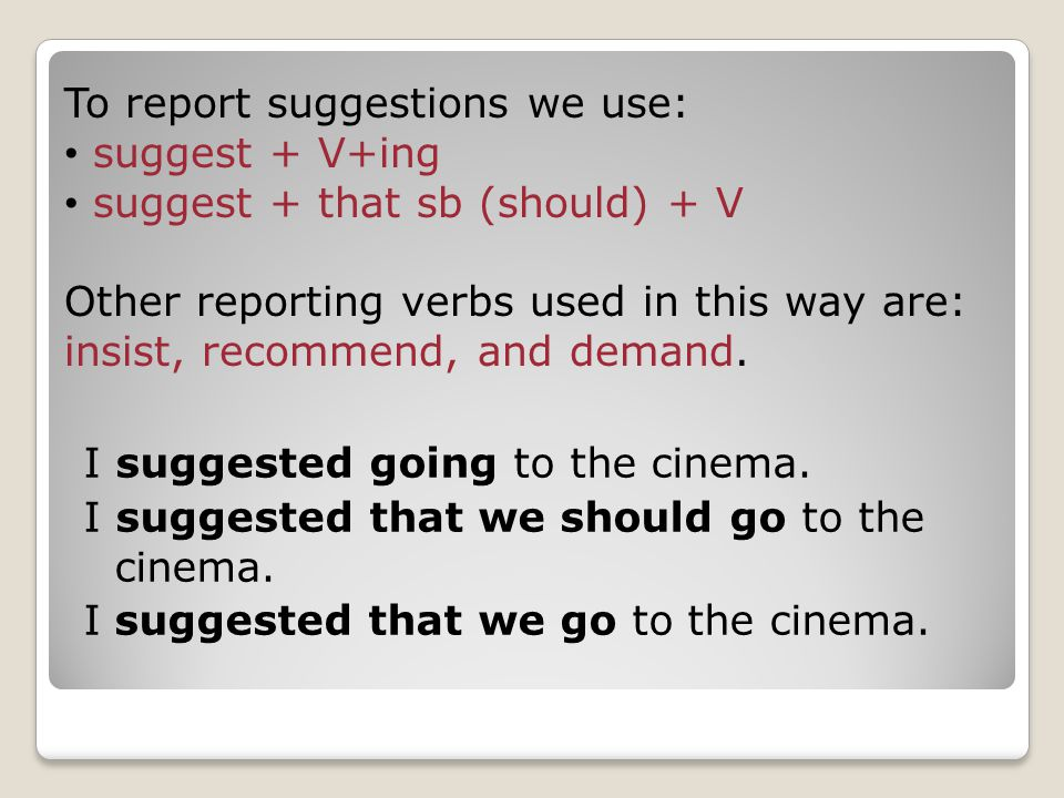 To report suggestions we use: