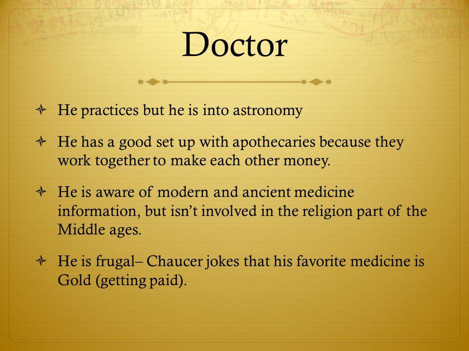 Doctor He practices but he is into astronomy