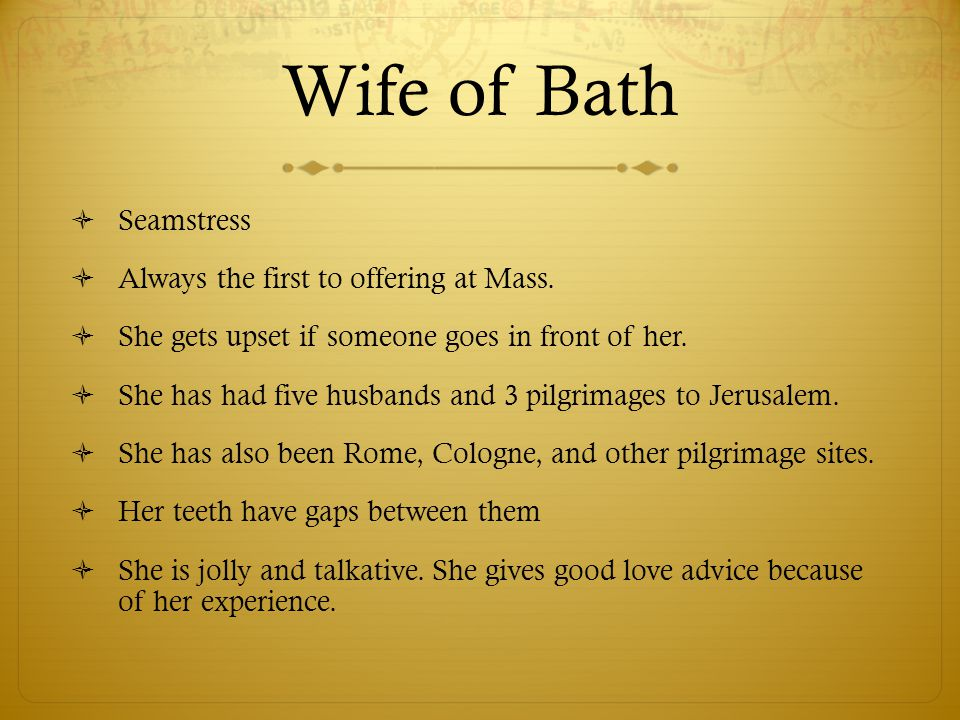 Wife of Bath Seamstress Always the first to offering at Mass.