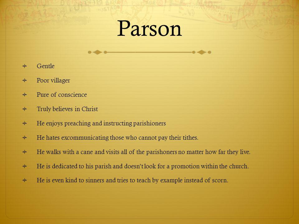 Parson Gentle Poor villager Pure of conscience