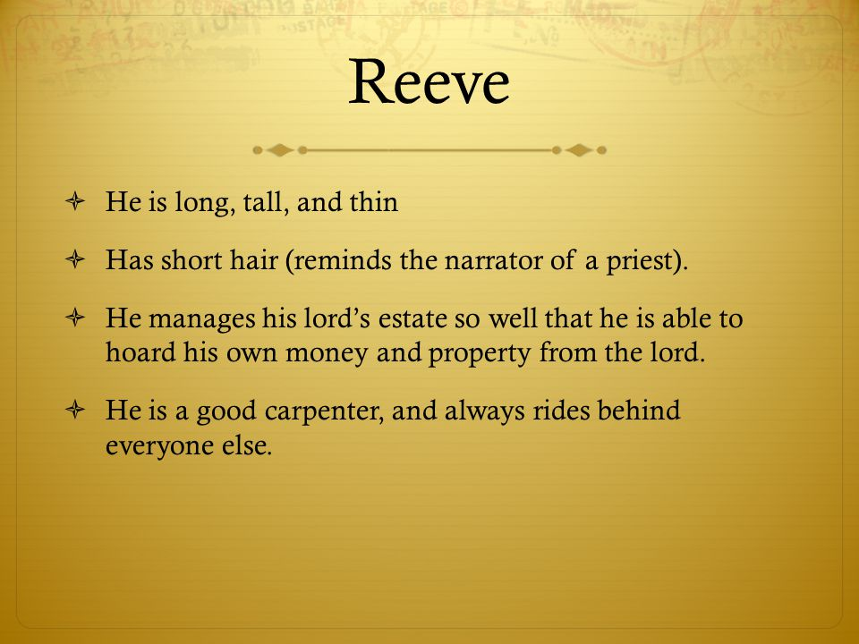 Reeve He is long, tall, and thin