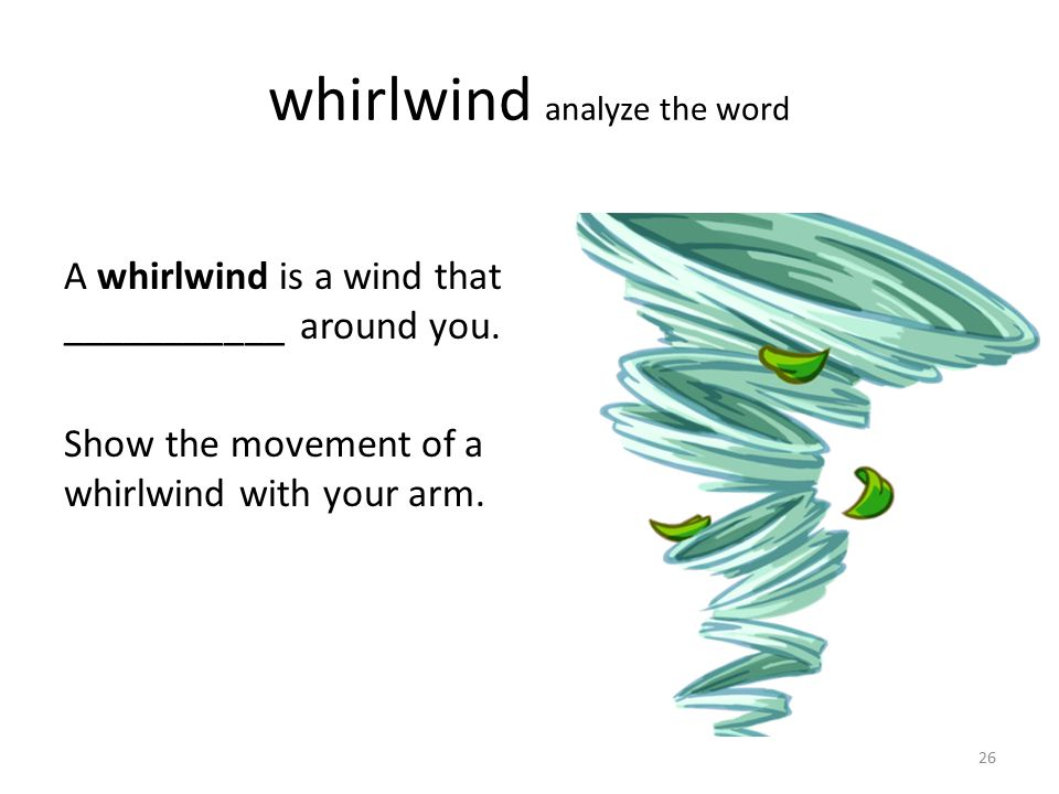 whirlwind analyze the word