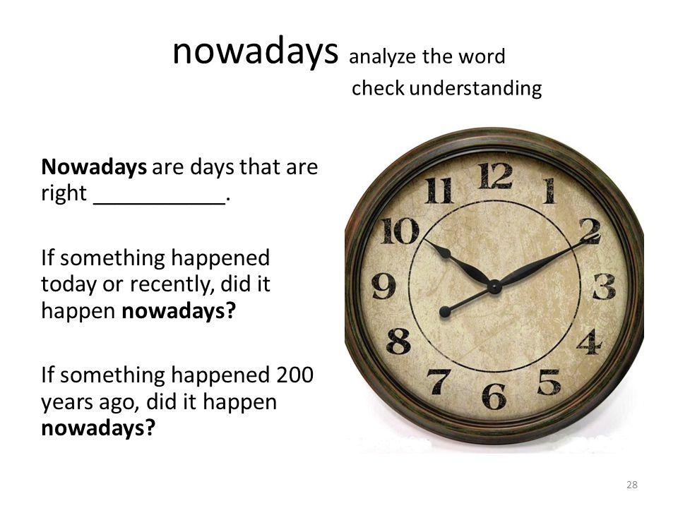 nowadays analyze the word check understanding