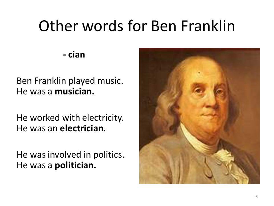 Other words for Ben Franklin