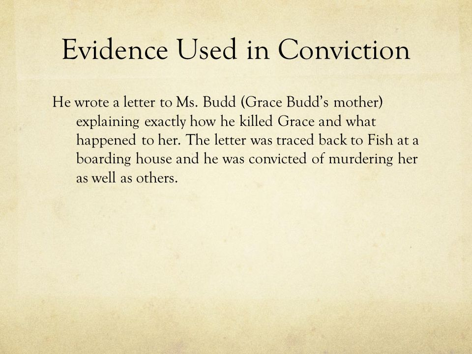Evidence Used in Conviction