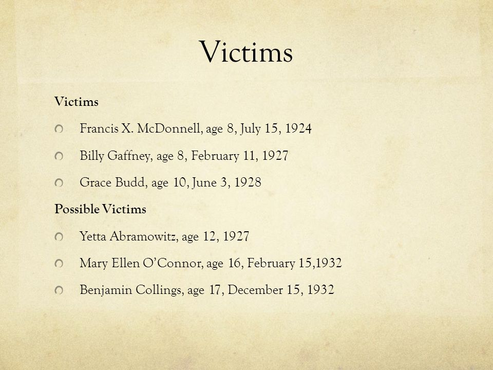 Victims Victims Francis X. McDonnell, age 8, July 15, 1924