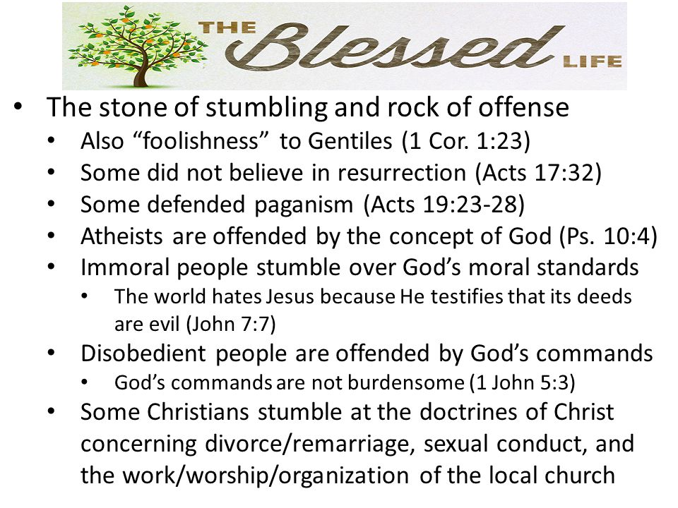 The stone of stumbling and rock of offense