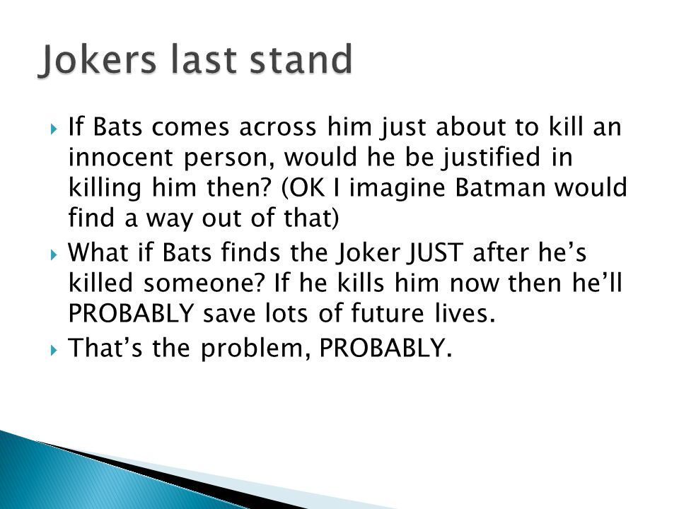 Jokers last stand