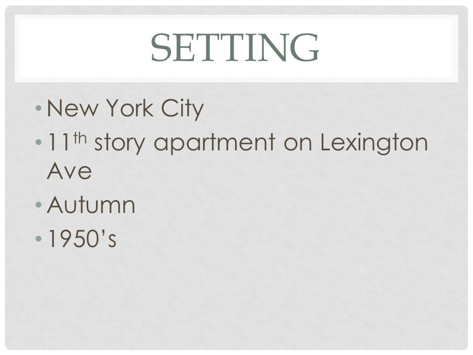 Setting New York City 11th story apartment on Lexington Ave Autumn