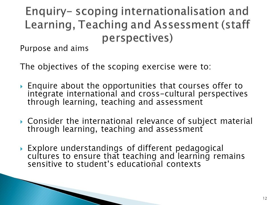 Enquiry- scoping internationalisation and Learning, Teaching and Assessment (staff perspectives)