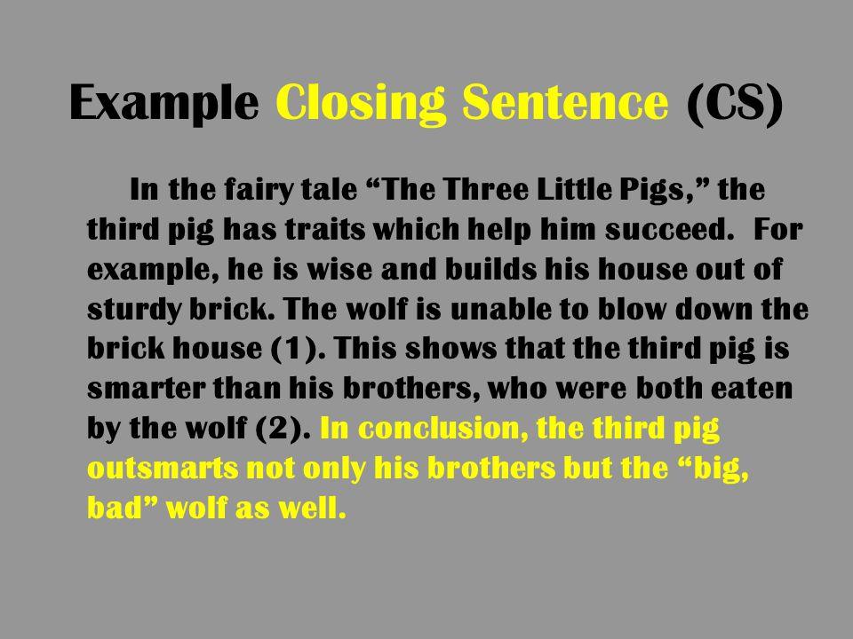 Example Closing Sentence (CS)
