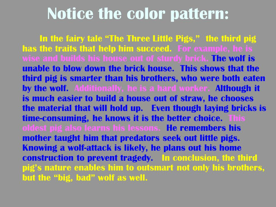Notice the color pattern: