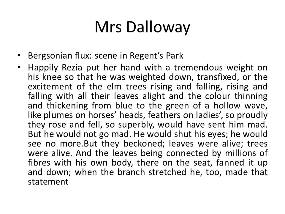 Mrs Dalloway Bergsonian flux: scene in Regent's Park