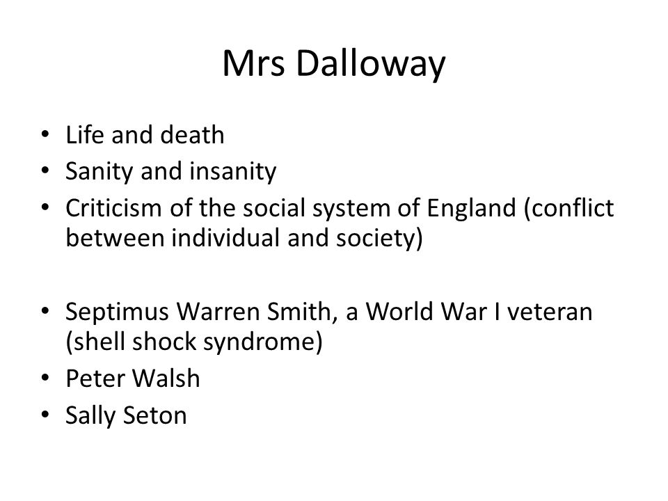 Mrs Dalloway Life and death Sanity and insanity