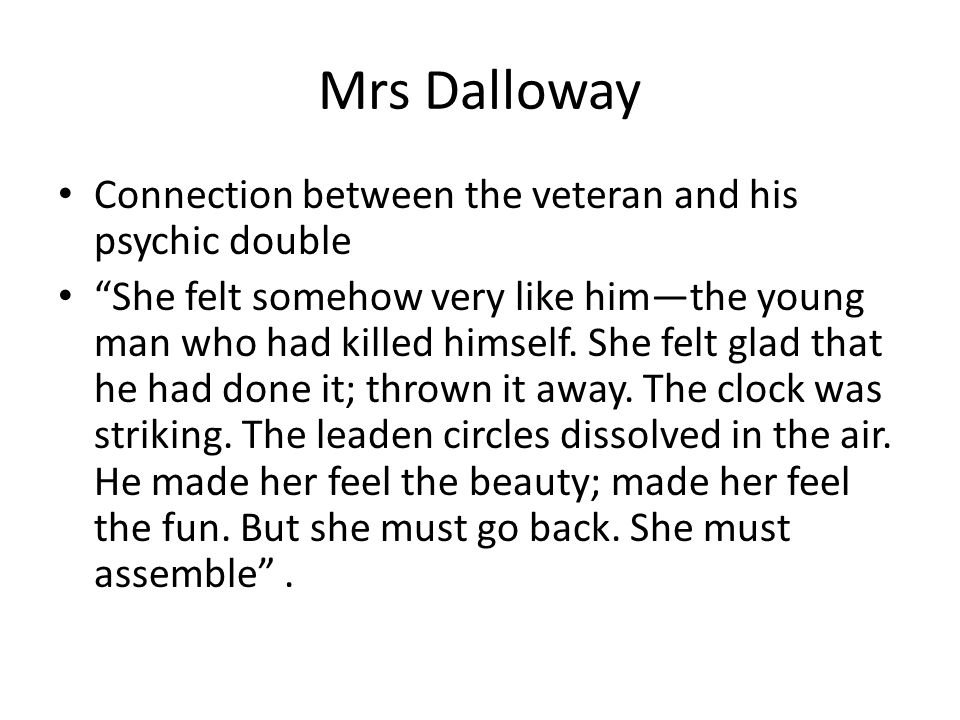 Mrs Dalloway Connection between the veteran and his psychic double