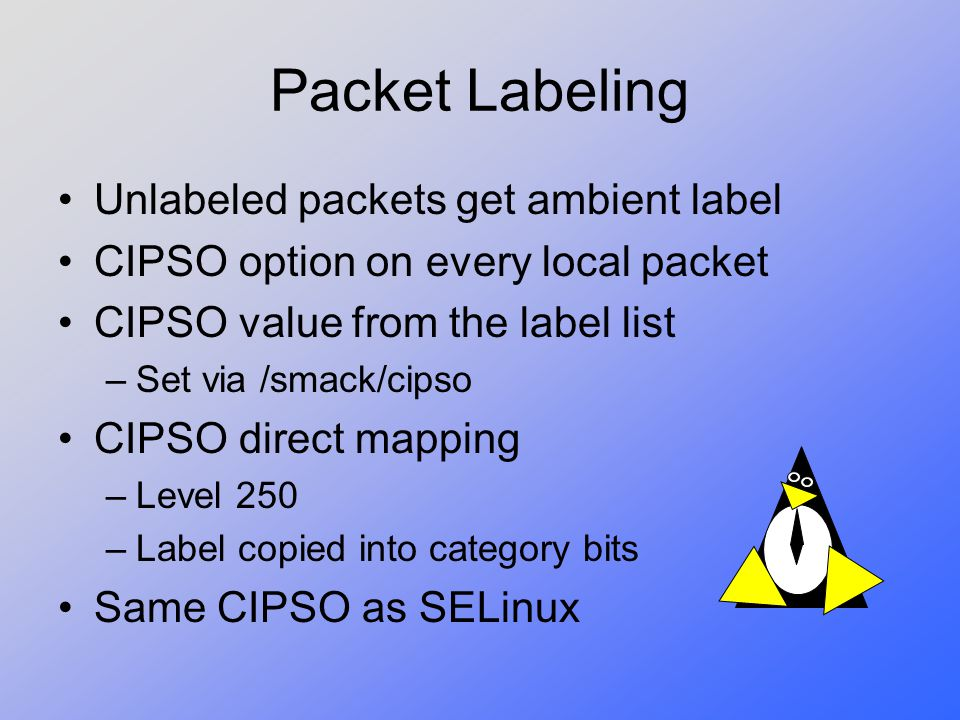 Packet Labeling Unlabeled packets get ambient label