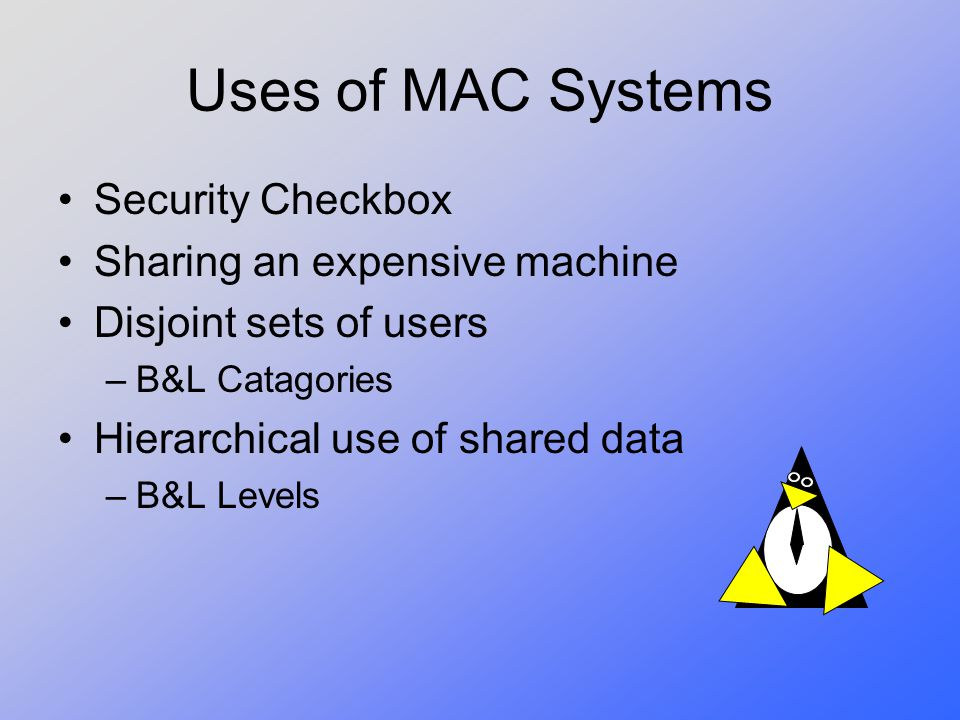 Uses of MAC Systems Security Checkbox Sharing an expensive machine