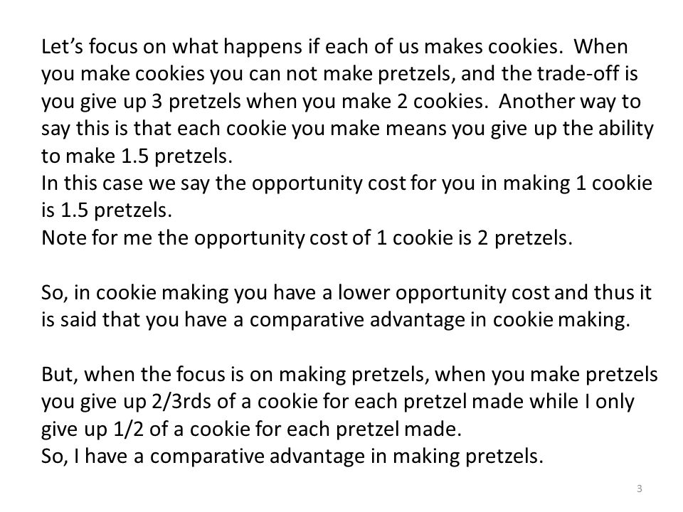 Let's focus on what happens if each of us makes cookies