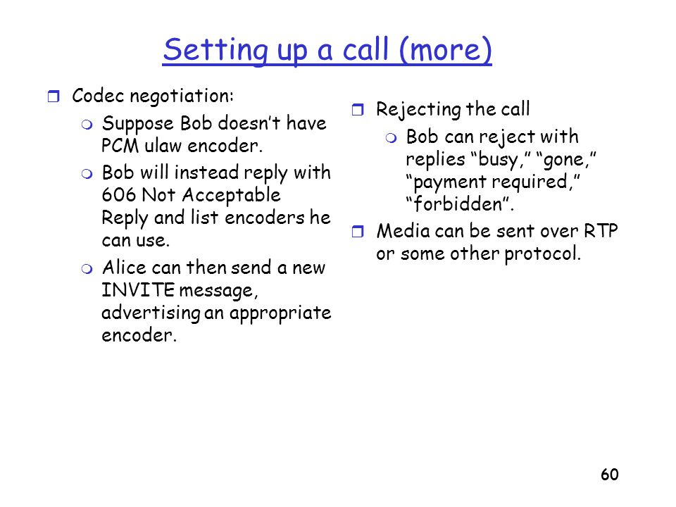Setting up a call (more)
