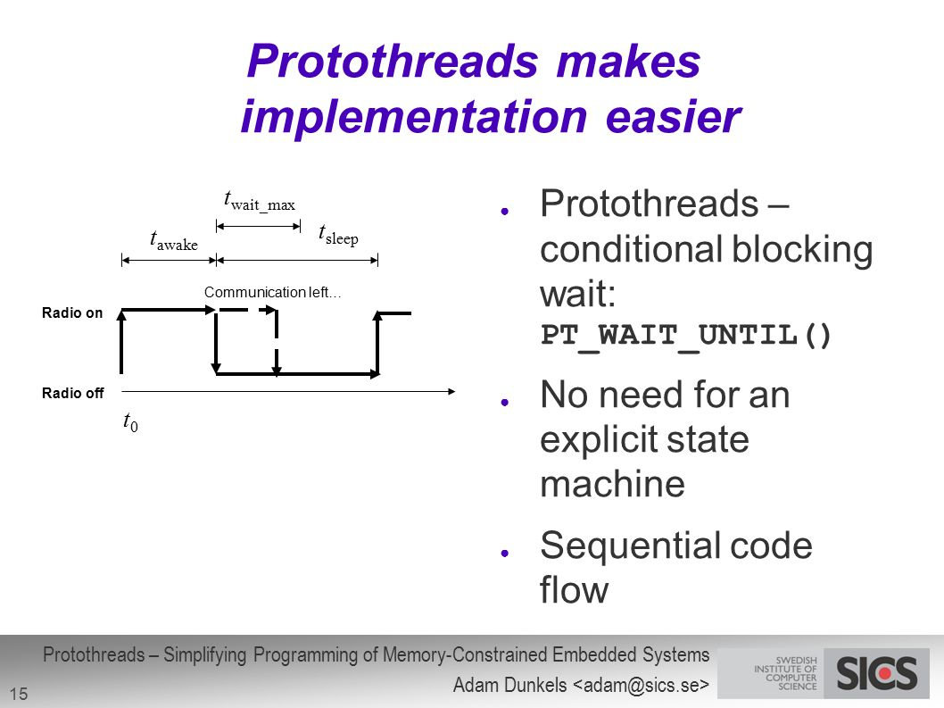 Protothreads makes implementation easier