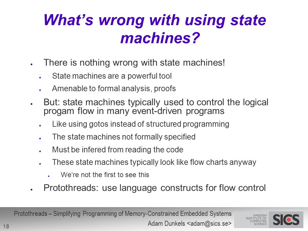 What's wrong with using state machines