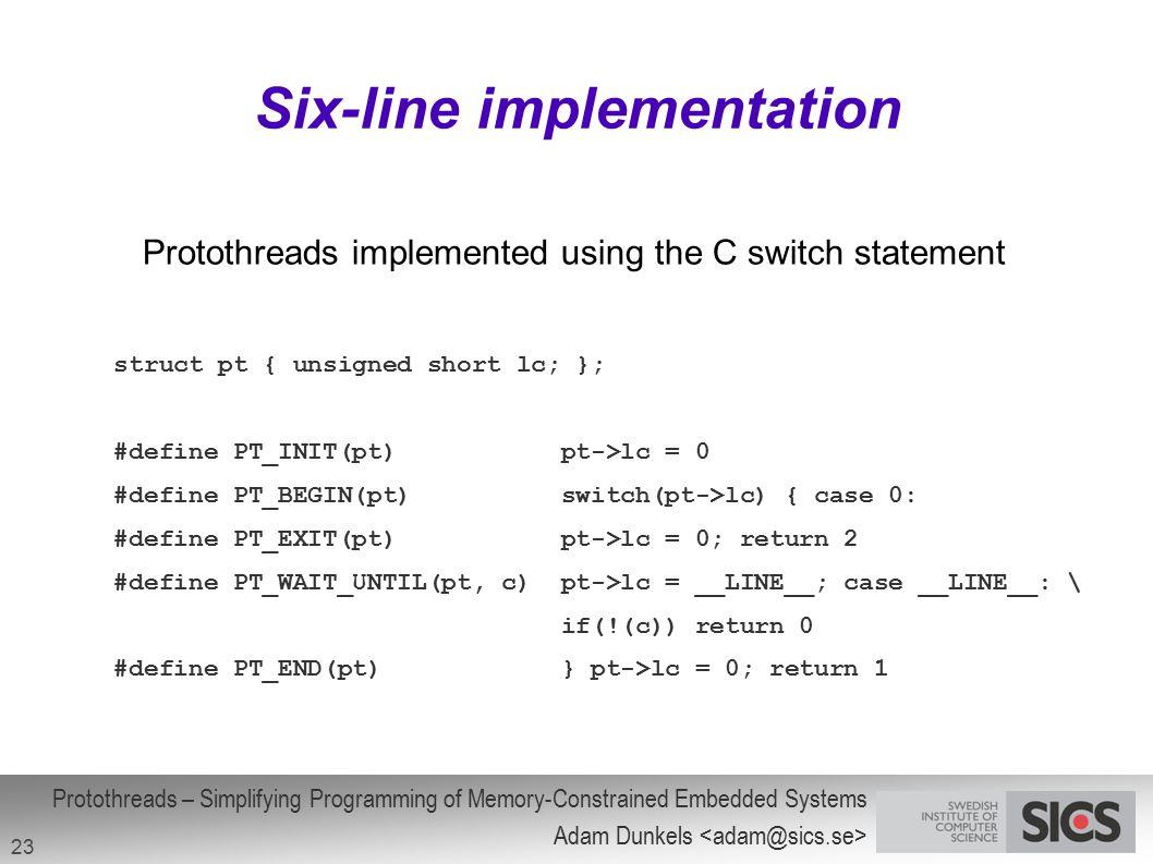 Six-line implementation