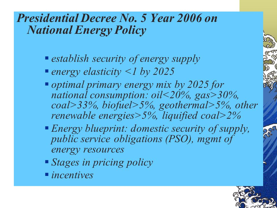 Presidential Decree No. 5 Year 2006 on National Energy Policy