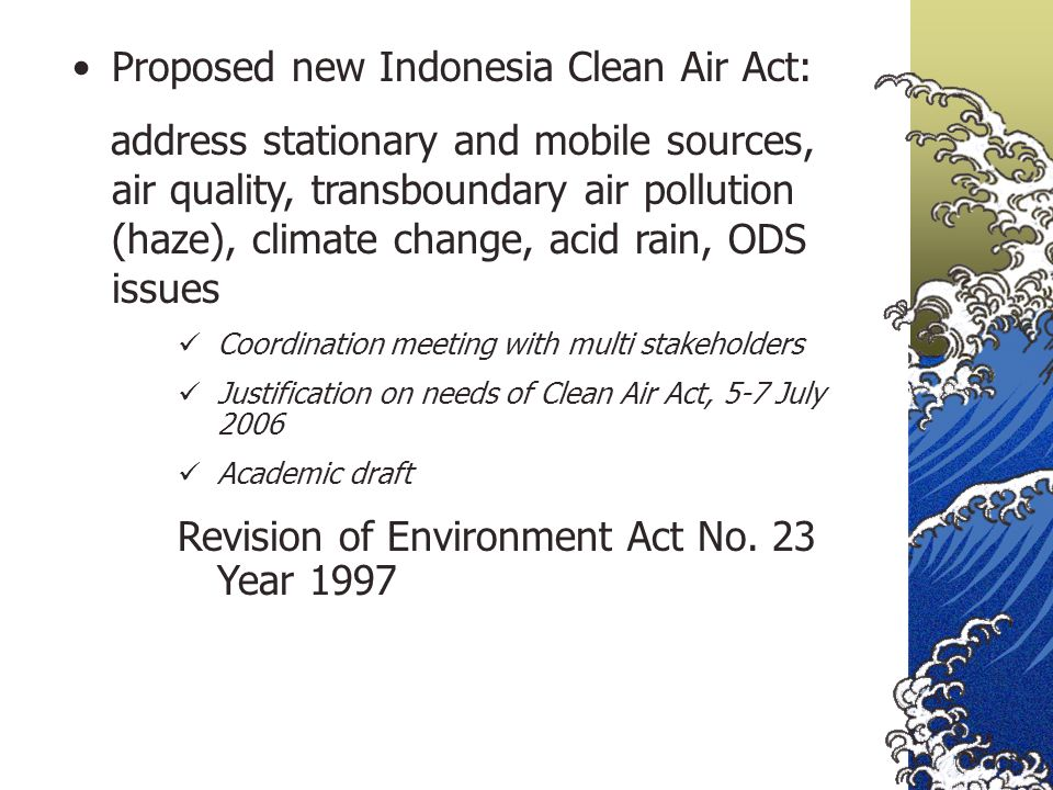 Proposed new Indonesia Clean Air Act: